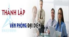 Thủ tục thành lập văn phòng đại diện doanh nghiệp nước ngoài tại Việt Nam